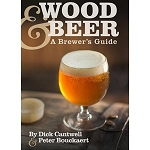 WOOD AND BEER BREWERS GUIDE / DICK CANTWELL