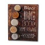 THE BREW YOUR OWN BIG BOOK OF HOMEBREWING (BYO)