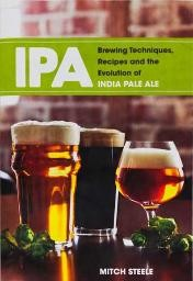 Brewing Techniques Recipes & Evolution of IPA